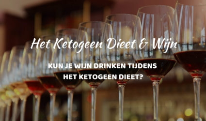 Wijn drinken tijdens het Ketogeen Dieet