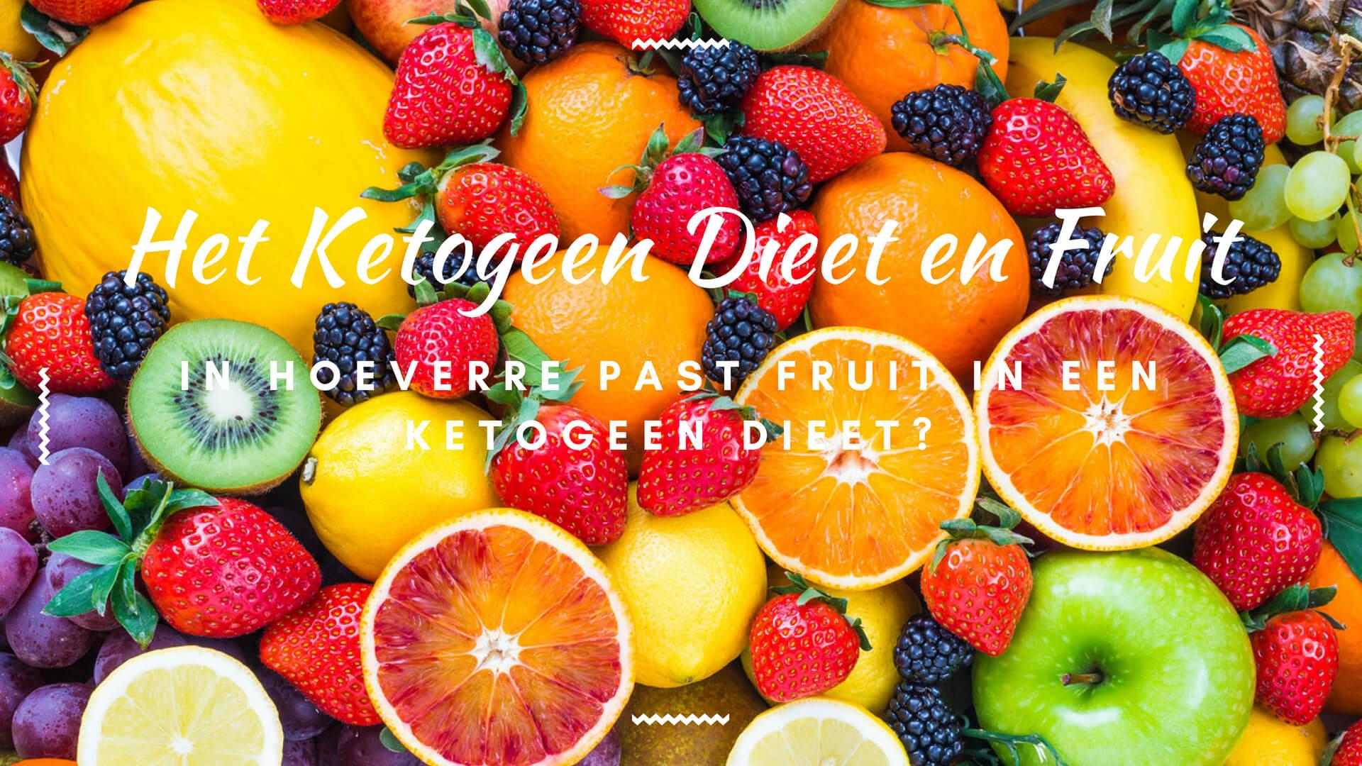 In hoeverre past fruit in een ketogeen dieet?